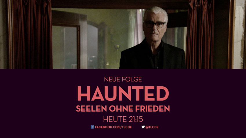 TLC: Haunted – Seelen ohne Frieden II