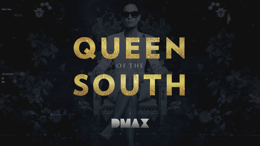 DMAX: Queen of the South